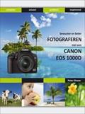 Bewuster & beter werken met de Canon 1000D