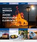 Bewuster & beter werken met Photoshop Elements 7