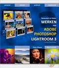 Bewuster & beter werken met Photoshop Lightroom 3