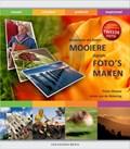 Bewuster en beter mooiere digitale foto's maken 2e editie