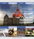 Bewuster & beter werken met Photoshop Elements 9