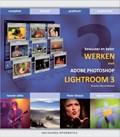 Bewuster & beter werken met Photoshop Lightroom 3, 2e editie
