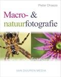Focus op Fotografie: Macro- en natuurfotografie