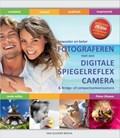 Bewuster en beter fotograferen met een digitale spiegelreflexcamera 6e ed