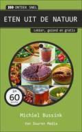 Ontdek snel: Eten uit de natuur