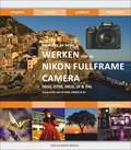 Werken met de Nikon fullframe camera: D610, D750, D810, Df en D4s