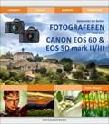 Bewuster & beter fotograferen met de Canon EOS 6D en EOS 5D mark II/III
