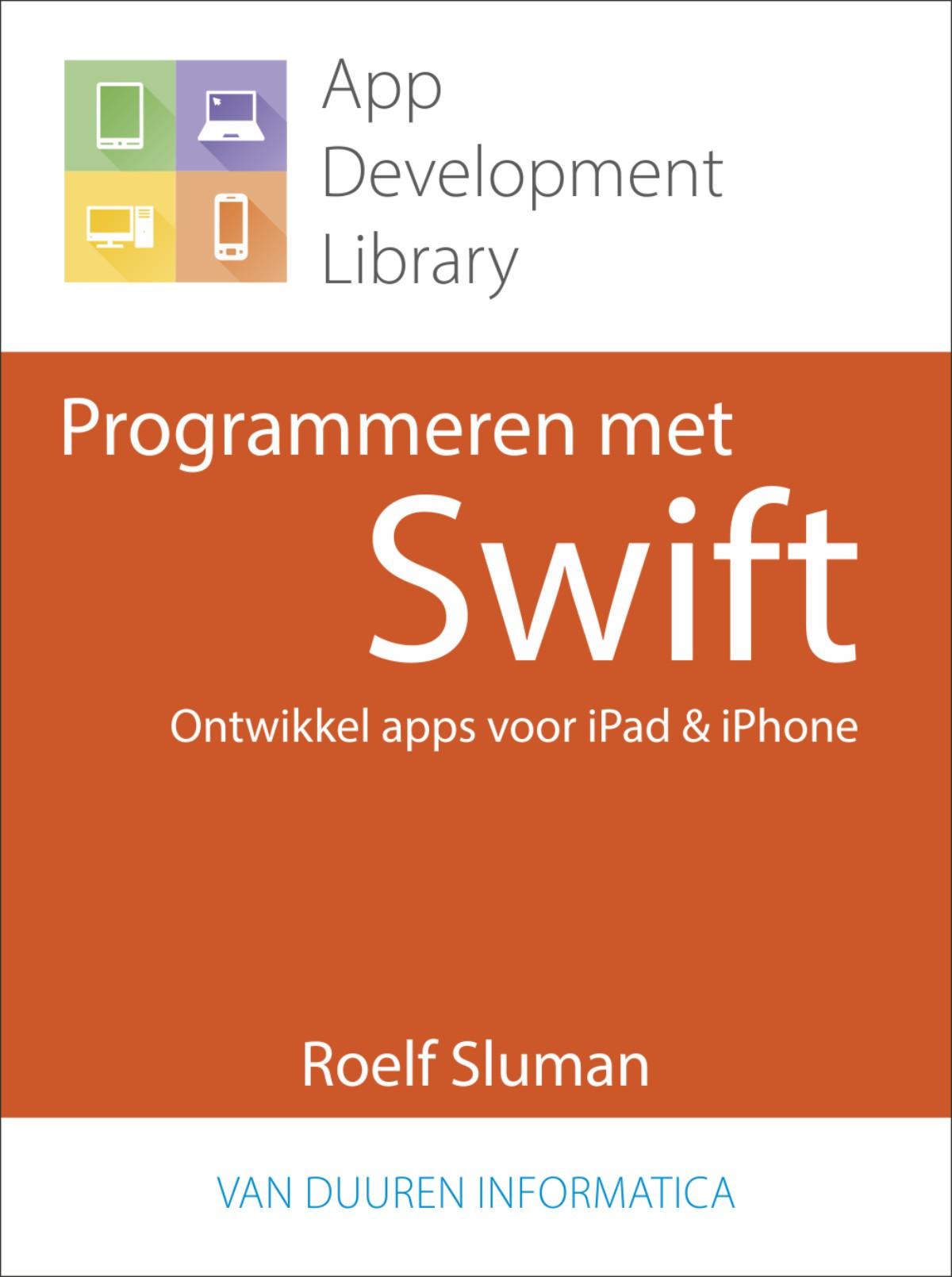 App Development Library Programmeren Met Swift Van Duuren Media