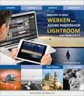 Bewuster en beter werken met Lightroom 6 en CC, 3e editie