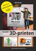 Ontdek 3D-printen 2e editie inclusief e-update