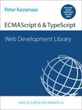 Web Development Library:  ECMAScript 6 & TypeScript