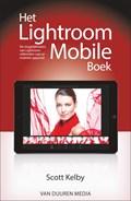 Scott Kelby: Het Lightroom Mobile-boek