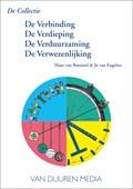De Collectie: De Verbinding - De Verdieping - De Verduurzaming - De Verwezenlijking