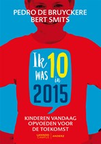 Ik was 10 in 2015