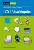 175 Lifehackingtips 3e uitgebreide en herziene druk
