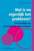 Wat is nu eigenlijk het probleem? (e-book)
