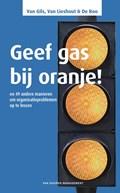 Geef gas bij oranje!