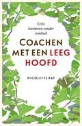 Coachen met een leeg hoofd (2e herziene editie)