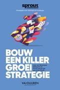Bouw een killer groeistrategie - Sprout Groeigids (e-book)