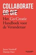 Collaborate or Die (Nederlandse editie)
