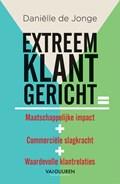 Extreem klantgericht (audioboek)