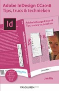 Adobe InDesign CC 2018: Tips, trucs en technieken