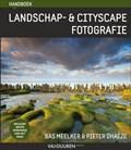 Handboek Landschap- en Cityscape Fotografie