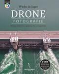 Focus op Fotografie: Dronefotografie, 3e editie
