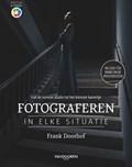 Focus op Fotografie: Fotograferen in elke situatie