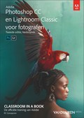 Classroom in a Book: Photoshop CC en Lightroom Classic voor fotografen